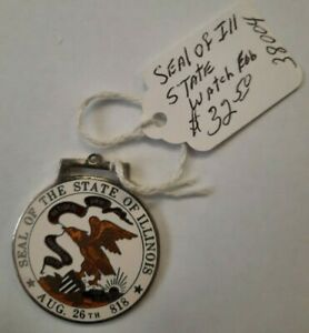 Vintage Porcelain Inlay Seal Of The State Of Illinois 21st State Watch Fob