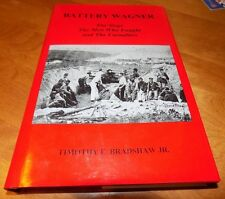 BATTERY WAGNER Charleston Siege Confederate CSA Civil War AUTHOR SIGNED LN Book