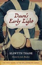 DAWN'S EARLY LIGHT - THANE, ELSWYTH/ MEACHAM, LEILA (FRW) - NEW PAPERBACK BOOK
