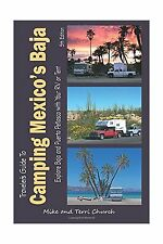 Traveler's Guide to Camping Mexico's Baja: Explore Baja and Pue... Free Shipping