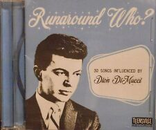 RUNAROUND WHO? - 30 VA Tracks influenced by Dion