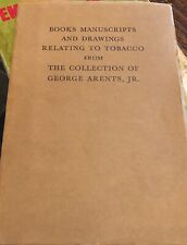 Books, Manuscripts & Drawings Relating To Tobacco George Arents Collection 1938