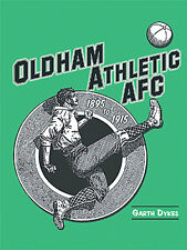 Oldham Athletic FC 1895 to 1915 - The Latics History and Statistics book