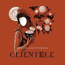 THE CLIENTELE - ALONE & UNREAL: THE BEST OF THE CLIENTELE * NEW CD