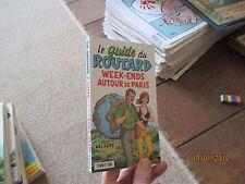 GUIDE DU ROUTARD week ends autour de paris 1997 1998