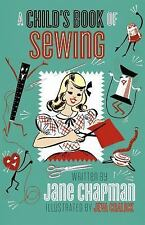 A Child's First Sewing Book: Mid-century hand-sewing inspiration and projects fo