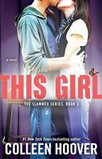 This Girl: A Novel (Slammed) by Hoover, Colleen
