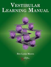 Vestibular Learning Manual (Core Clinical Concepts in Audiology) by Bre Lynn My