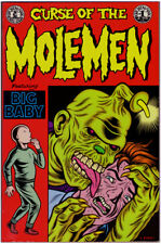 CURSE of the MOLE MEN #1 Featuring BIG BABY (1991) CHARLES BURNS Comics 9.0