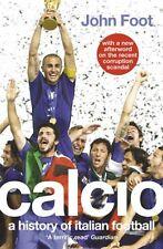 Calcio: A History of Italian Football,John Foot