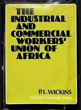 The Industrial and Commercial Workers' Union of Africa, Wickens, P.L., Good Cond