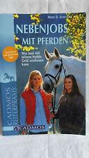 Nebenjobs mit Pferden, Heidi D. Schlosser