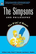 The Simpsons and Philosophy: The D'oh! of Homer (Popular Culture and Philosophy