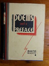 HALEY, Martin. Poems and a Preface. 1936.