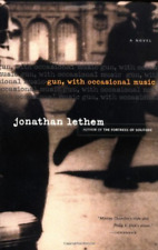 `Lethem, Jonathan`-`Gun, With Occasional Music` BOOK NEW