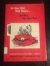 In the Old, Old Days Loz-Huoi, Loz-Huoi Traditional Stories of the Lu Mien Vol 2