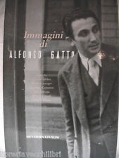 IMMAGINI DI ALFONSO GATTO Poeta Salerno Afeltra Cancogni Ghirelli Menna Falivena