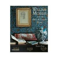 William Morris and the Arts & Crafts Home by Pamela Todd (author)