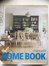 House Beautiful The Home Book: Creating a Beautiful Home of Your Own (HC 2009)