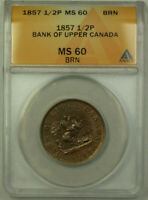1857 Bank of Upper Canada 1/2p Half Penny Token ANACS MS-60 BN (Better Coin)