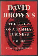 David Brown's Story of a Family Business 1860-1960 Gears Tractors Aston Martins