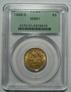= 1886-S MS61 PCGS $5 Liberty Gold Piece, OGH Old Green Holder, FREE Shipping