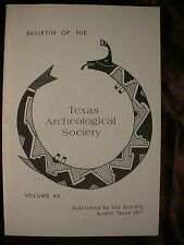 TEXAS ARCHEOLOGICAL SOCIETY v48 1977 Archeology History Garza Lubock Lake Site