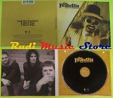 CD Singolo THE FRATELLIS Look out sunshine  Eu 2008 ISLAND RECORDS  mc dvd (S6)