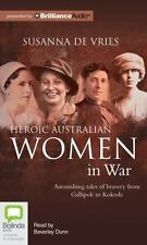 Heroic Australian Women in War by Susanna de Vries (2013, CD, Unabridged)