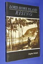 LORD HOWE ISLAND RISING Daphne Nichols AUSTRALIAN HISTORY Book
