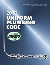 2012 Uniform Plumbing Code by International Association of Plumbing and...