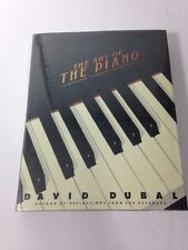 The Art of the Piano Its Performers Literature and Recordings David Duball