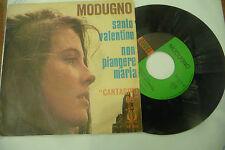 """DOMENICO MODUGNO""""SANTO VALENTINO-disco 45 giri CURCI 1966"""" CANTAGIRO"""