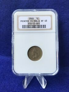 1860 INDIAN HEAD CENT 1c POINTED BUST FS-006.4 *NGC XF45 CHOICE EXTREMELY FINE*