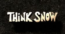THINK SNOW Vintage Funny Ski Novelty Pin Badge Snowboard Souvenir MADE IN JAPAN