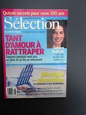 Selection Reader's Digest Magazine Juin 2003 Secrets : Vivre 100 Ans- S. Bullock