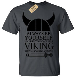 Men's VIKING T-Shirt   S to Plus Size   Funny Always be a Viking