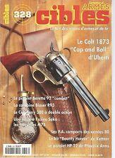 """CIBLES N°328 COLT 1873 """"CAP AND BALL"""" / BERETTA 92 """"COMBAT"""" / BLASER R93"""