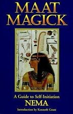 Maat Magick: A Guide to Self-Initiation NEMA Introduction By Kenneth Grant. 1995