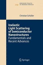 Springer Tracts in Modern Physics: Inelastic Light Scattering of...