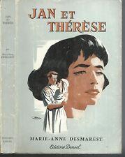 Jan et Therese.Marie-Anne DESMARETS.Denoel 1958  D006