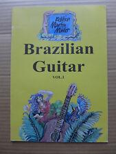 Brazilian Guitar vol.1 / edition Martin Müller