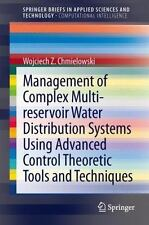 Management of Complex Multi-Reservoir Water Distribution Systems Using...
