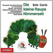 Die Kleine Raupe Nimmersatt Jubiläumsausgabe von Ca... | CD | Zustand akzeptabel