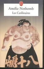 Les Catilinaires.Amélie NOTHOMB.Livre de Poche M012