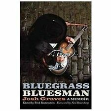 NEW - Bluegrass Bluesman: A Memoir (Music in American Life)