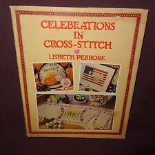 Celebrations Cross-Stitch Lisbeth Perrone Book 1988 Holidays Easter Patterns
