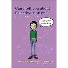 Can I Tell You about Selective Mutism?: A Guide for Friends, Family and Professi