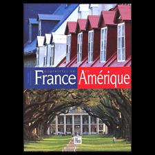 BEAU  LIVRE -  Empreintes De France En Amérique