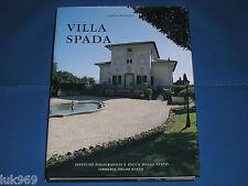 VILLA SPADA (Gianicolo) Carla Benocci – Istituto Poligrafico Zecca di Stato